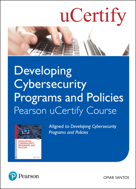 Developing Cybersecurity Programs and Policies Pearson uCertify Course Student Access Card