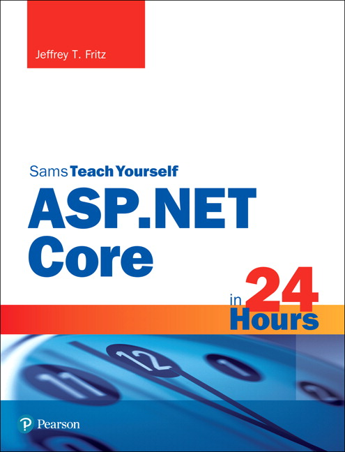 ASP.NET Core in 24 Hours, Sams Teach Yourself (OASIS)