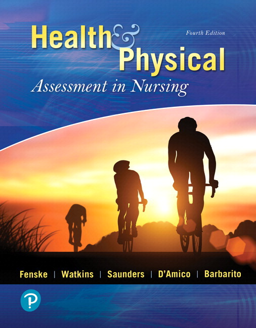 Health & Physical Assessment In Nursing, 4th Edition