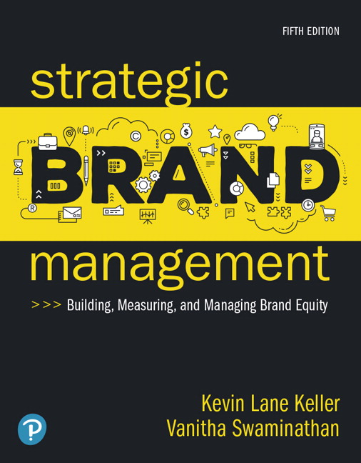 Strategic Brand Management: Building, Measuring, and Managing Brand Equity [RENTAL EDITION], 5th Edition