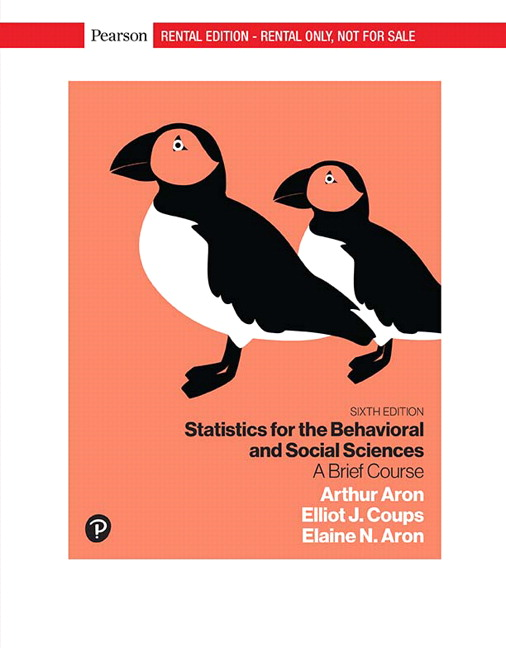 Statistics for the Behavioral and Social Sciences: A Brief Course, 6th Edition