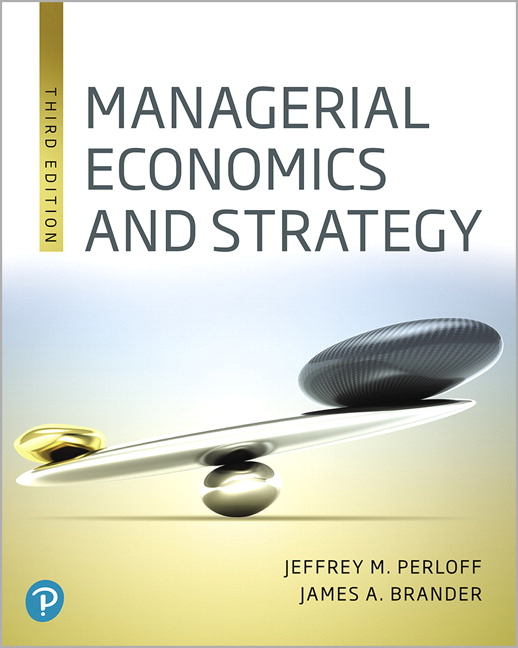 Perloff Brander Managerial Economics And Strategy 3rd Edition Pearson