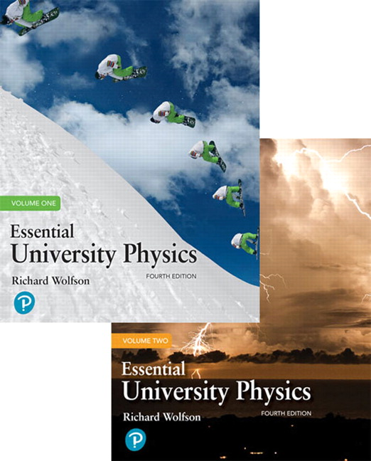 Wolfson, Essential University Physics: Volume 1, 4th Edition