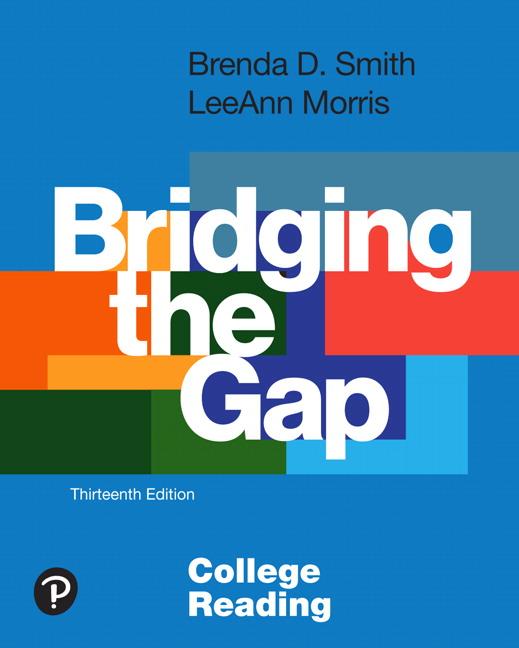 Bridging the Gap: College Reading, 13th Edition