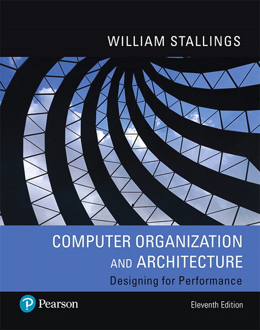 Stallings Computer Organization And Architecture 11th Edition Pearson