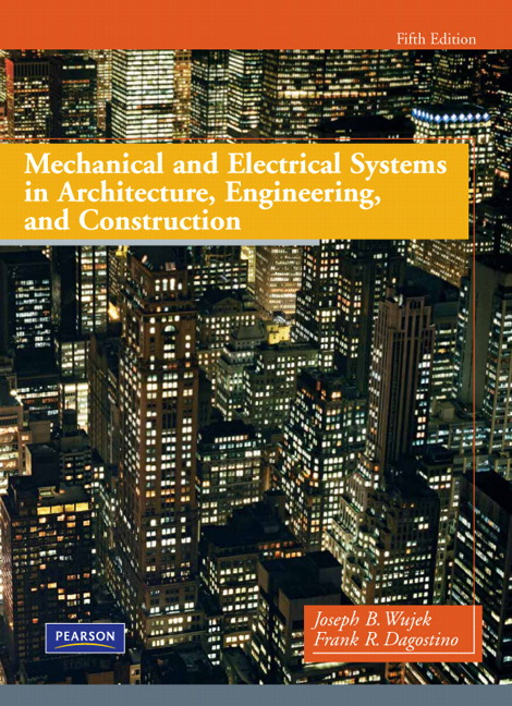 Mechanical And Electrical Systems In Buildings Th Edition