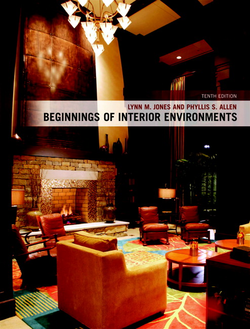 Beginnings Of Interior Environments, 10th Edition