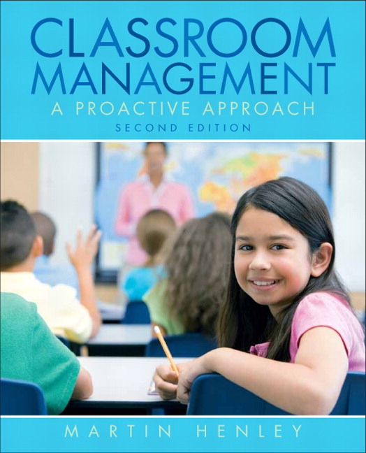 Henley Classroom Management A Proactive Approach 2nd Edition