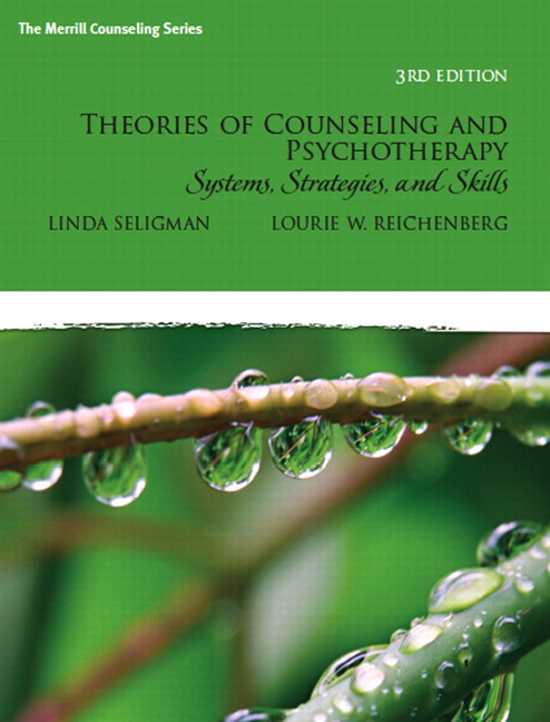 Theories of Counseling and Psychotherapy: Systems, Strategies, and Skills, 3rd Edition