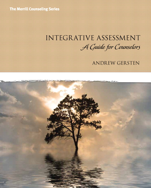 Integrative Assessment: A Guide for Counselors
