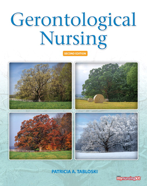 Tabloski Gerontological Nursing 3rd Edition Pearson