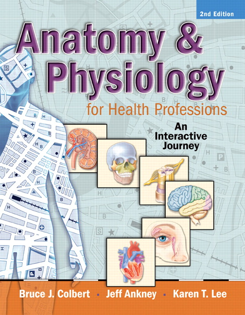 Colbert Ankney Lee Anatomy Physiology For Health Professions