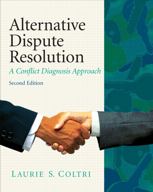Alternative Dispute Resolution: A Conflict Diagnosis Approach, 2nd Edition