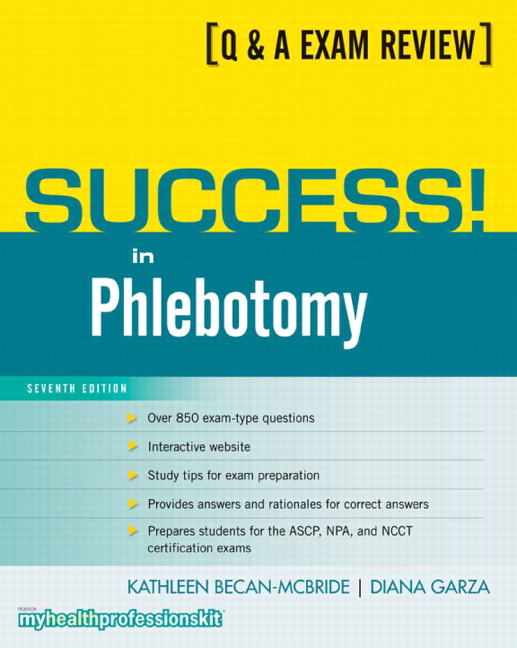 Becan Mcbride Garza Success In Phlebotomy 7th Edition Pearson
