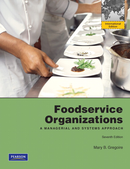 Foodservice Organizations: A Managerial and Systems Approach: International Edition, 7th Edition