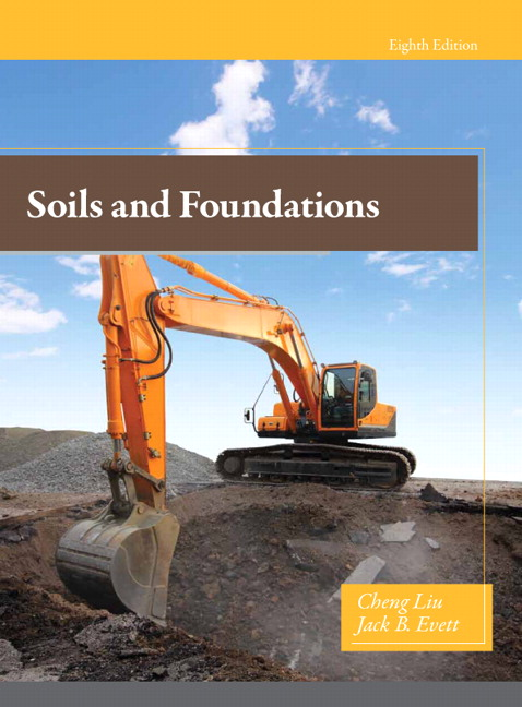 Liu Evett Soils And Foundations 8th Edition Pearson