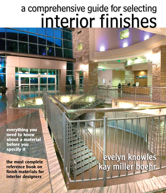 Comprehensive Guide For Selecting Interior Finishes The