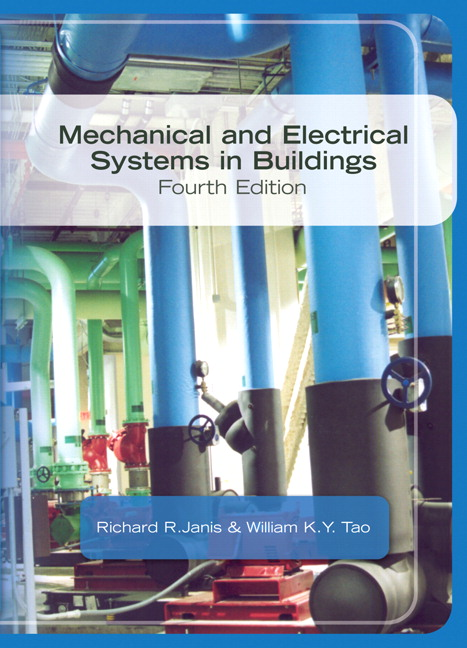 Janis & Tao, Mechanical & Electrical Systems in Buildings | Pearson