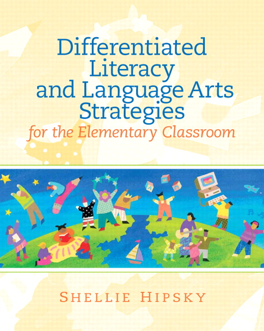 Hipsky Differentiated Literacy And Language Arts Strategies For The