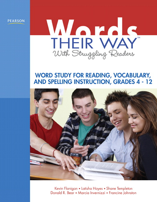 Words Their Way with Struggling Readers: Word Study for Reading, Vocabulary, and Spelling Instruction, Grades 4 - 12