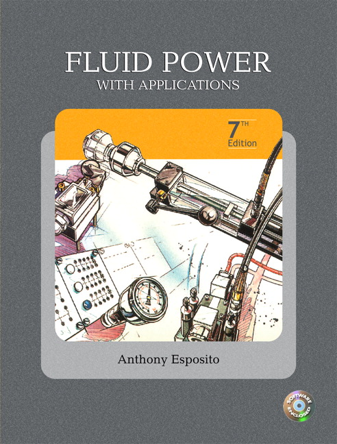 Esposito Fluid Power With Applications 7th Edition Pearson