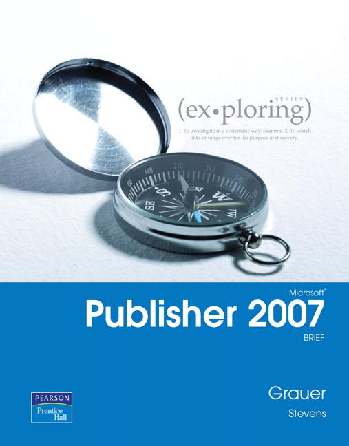 Exploring Microsoft Publisher 2007 Brief