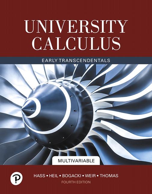 Hass, Heil, Weir & Bogacki, University Calculus: Early