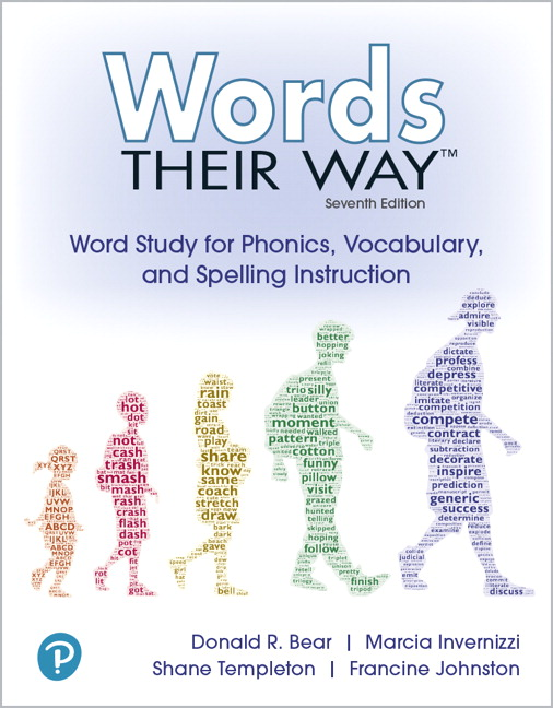 Words Their Way: Word Study for Phonics, Vocabulary and Spelling Instruction, 7th Edition