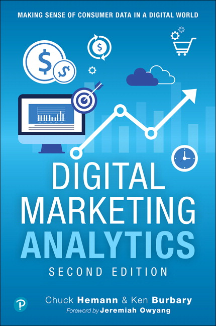 Digital Marketing Analytics: Making Sense of Consumer Data in a Digital World, Instructor Supplement