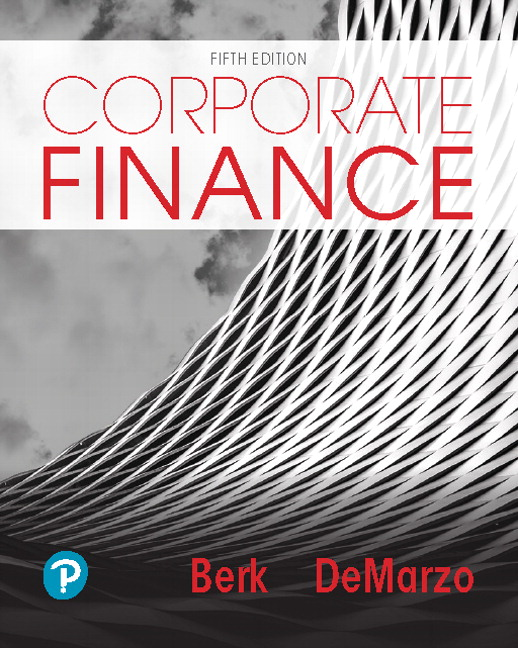 Berk Demarzo Corporate Finance 5th Edition Pearson