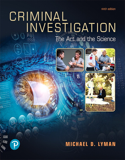 Criminal Investigation: The Art and the Science, 9th Edition