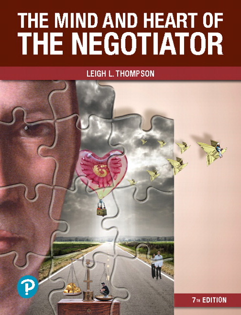 The Mind and Heart of the Negotiator, 7th Edition