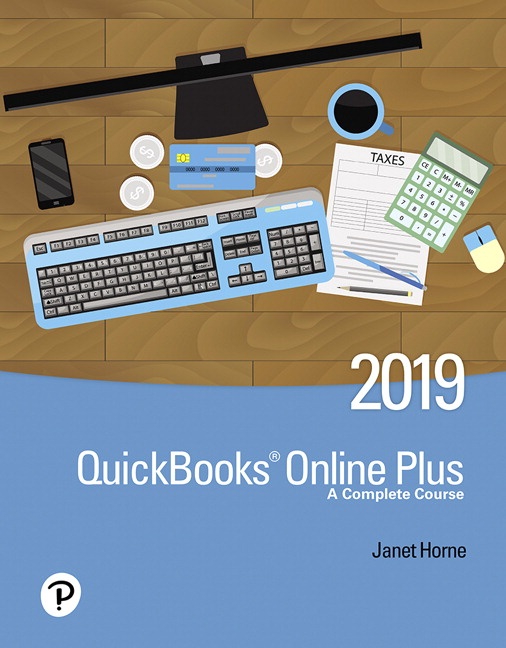 QuickBooks Online Plus: A Complete Course 2019 [RENTAL EDITION], 3rd Edition