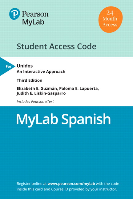MyLab Spanish with Pearson eText -- Access Card -- for Unidos: An Interactive Approach (Multi-Semester)
