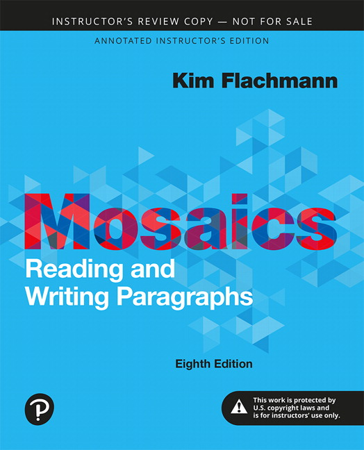 Instructor's Review Copy for Mosaics: Reading and Writing Paragraphs