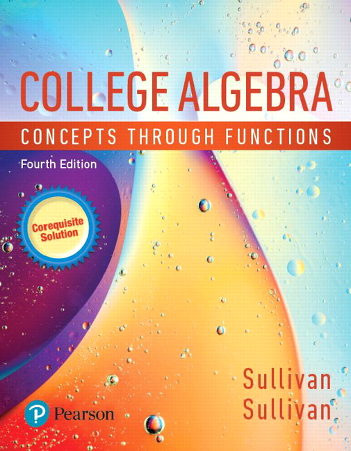Corequisite Support for College Algebra: Concepts through Functions, 4th Edition