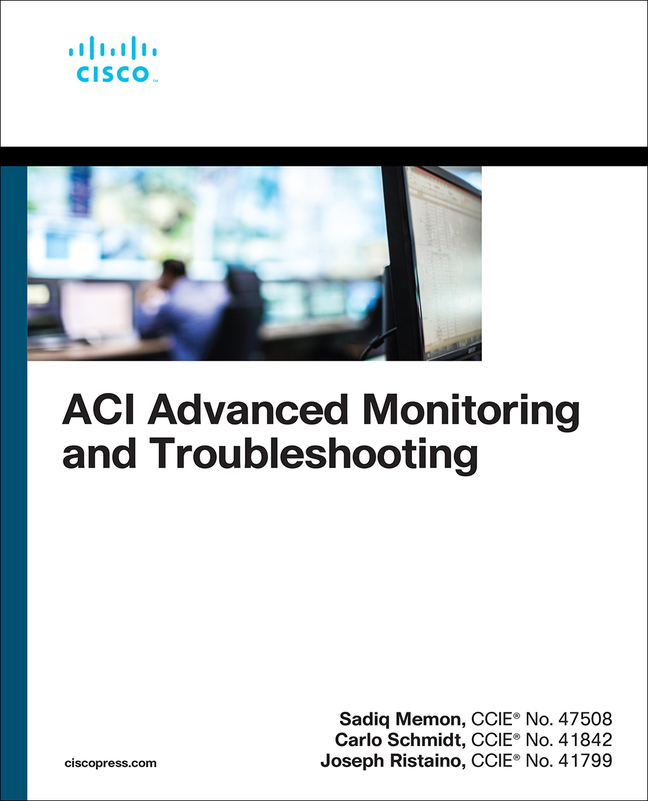 ACI Advanced Monitoring and Troubleshooting,Rough Cuts