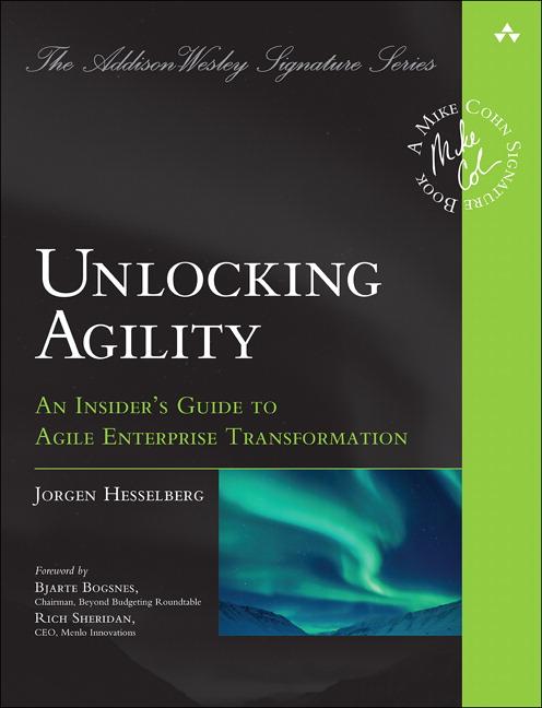 Unlocking Agility: An InsiderA's Guide to Agile Enterprise Transformation (OASIS)