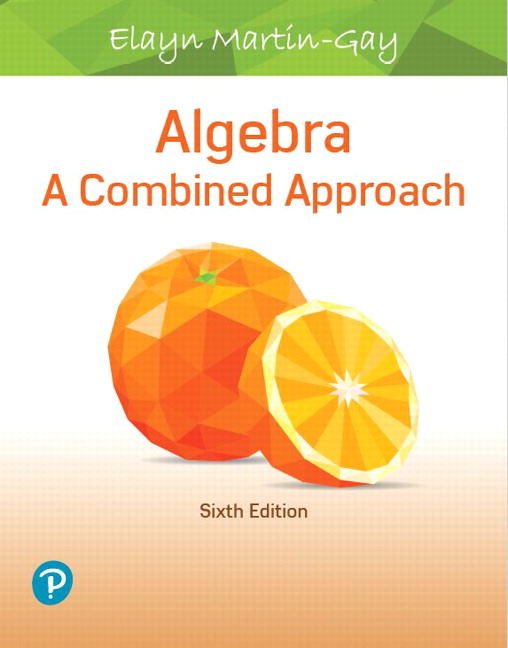 Algebra: A Combined Approach, 6th Edition