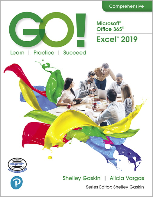 Gaskin & Vargas, GO! with Microsoft Office 365, Excel 2019