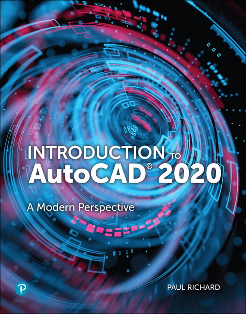 Richard, Introduction to AutoCAD 2020: A Modern Perspective
