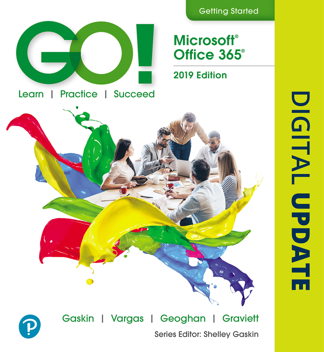 GO! with Microsoft Office 2019 Getting Started