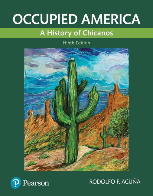Occupied America: A History of Chicanos, 9th Edition