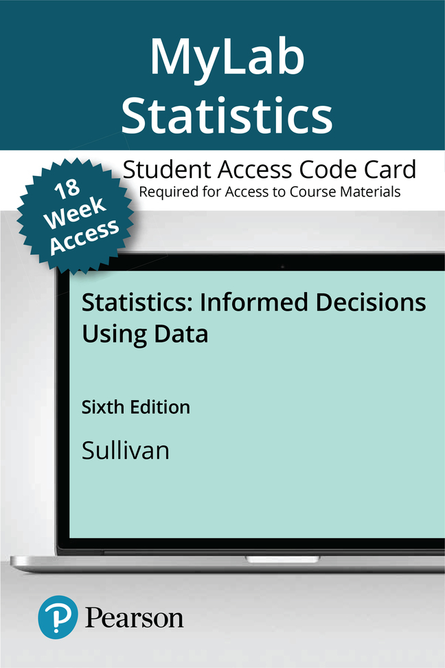 Statistics: Informed Decisions Using Data, 6th Edition