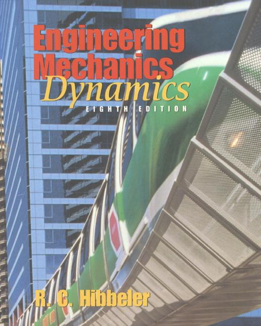 Hibbeler, Engineering Mechanics: Dynamics | Pearson