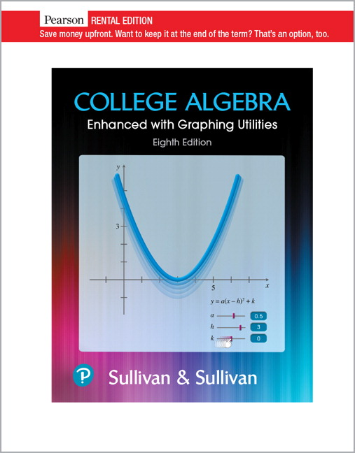 College Algebra Enhanced with Graphing Utilities [RENTAL EDITION]