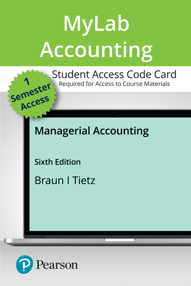 MyLab Accounting with Pearson eText -- Access Card -- for Managerial Accounting, 6th Edition