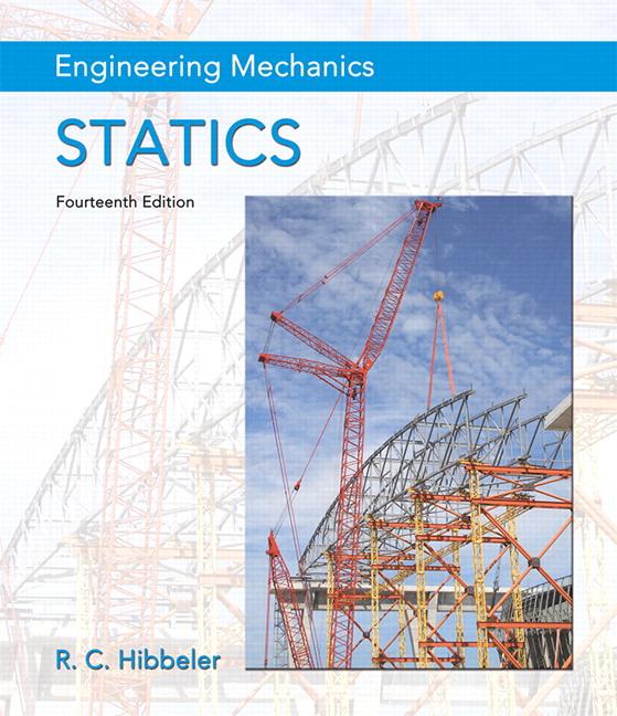 Hibbeler, The Engineering Mechanics: Statics & Dynamics