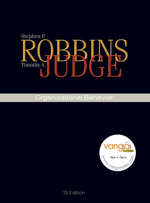 organizational behavior robbins judge For undergraduate and graduate courses in organizational behavior by stephen p robbins, timothy a judge and european journal of work and organizational.
