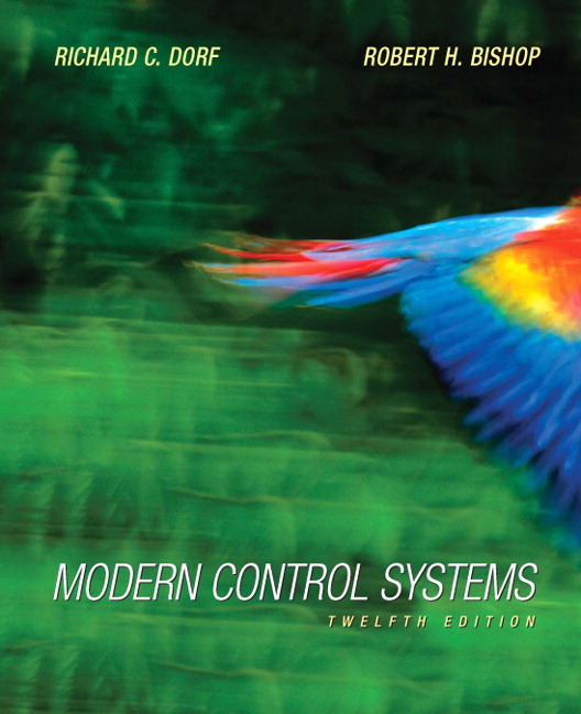 Dorf Bishop Modern Control Systems 13th Edition Pearson